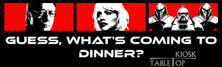 Battlestar Galactica – Guess, what's coming to dinner?